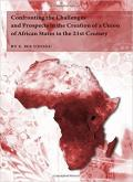 Confronting the Challenges and Prospects in the Creation of a Union of African States in the 21st Century book cover