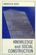 Knowledge and Social Construction book cover