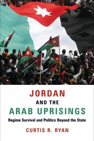 cover of the book Jordan and the Arab Uprisings, by Dr. Ryan