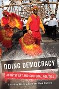 Doing Democracy: Activist Art and Cultural Politics book cover