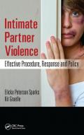 Intimate Partner Violence: Effective Procedure, Response and Policy book cover