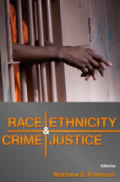 Race, Ethnicity, Crime, and Justice book cover